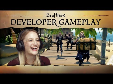 "Sea of Thieves Developer Gameplay #1: ""We Come Bearing Gifts!"""