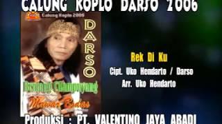 Calung Koplo Darso - REK DI KU