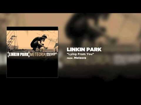 Lying From You  Linkin Park Meteora