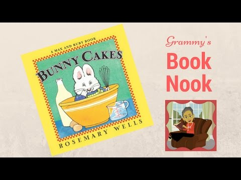 BUNNY CAKES (Max And Ruby) | Children's Books Read Aloud | Stories For Kids