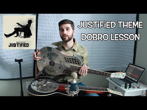 Justified theme song DOBRO lesson in OPEN E long hard times to come