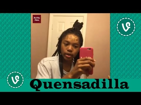 Quensadilla VINES ✔★ (ALL VINES) ★✔ NEW HD 2016
