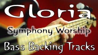 Bass backing tracks/minus one - gloria symphony worship