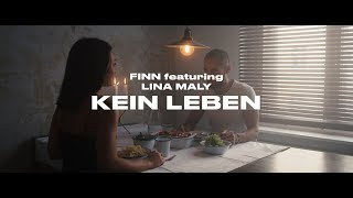 FINN feat. Lina Maly - Kein Leben (Official Video)
