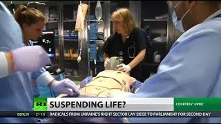 Between life and death: Doctors try suspended animation on people