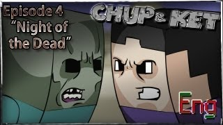 Chup & Ket 'Night of the Dead'  № 4 (Eng)