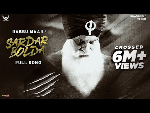 Babbu Maan : Sardar Bolda | Singh Better Than King Vol 2 | New Punjabi Song 2020