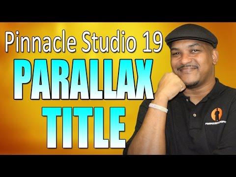 Pinnacle Studio 19 Ultimate   Parallax Scrolling Text Tutorial