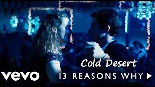 Скачать Kings Of Leon Cold Desert 13 Reasons Why Video Subtitulada En Español Lyrics