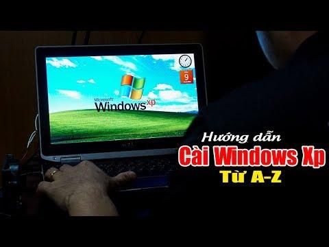 CHU ĐẶNG PHÚ Thử Cài Windows XP Lên Máy Tính đời Mới - How To Install Windows XP On Modern PC 2018?