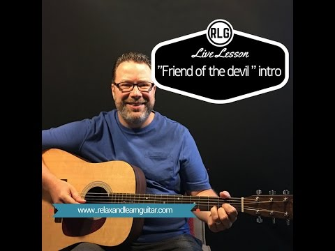 Friend of the devil guitar lesson (Relax and learn guitar) - YouTube