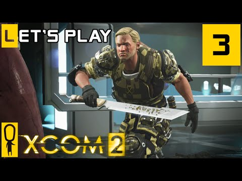 XCOM 2 - Part 3 - Fleche! -  Let's Play - [Season 4 Legend]