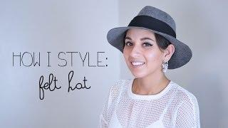 How I Style: Felt Hat Thumbnail