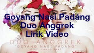 Goyang Nasi Padang _ Duo Anggrek _ Lirik Video