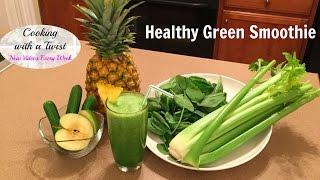 Healthy Green Smoothie Recipe: Celery Drink Recipe - Green Drink