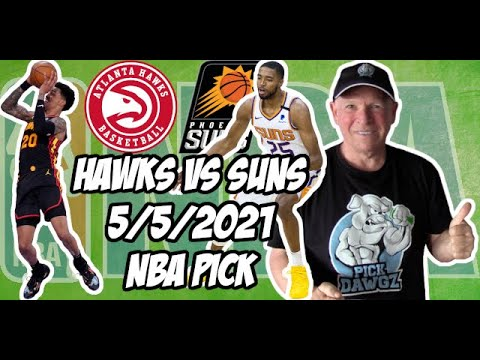 Atlanta Hawks vs Phoenix Suns 5/5/21 Free NBA Pick and Prediction NBA Betting Tips