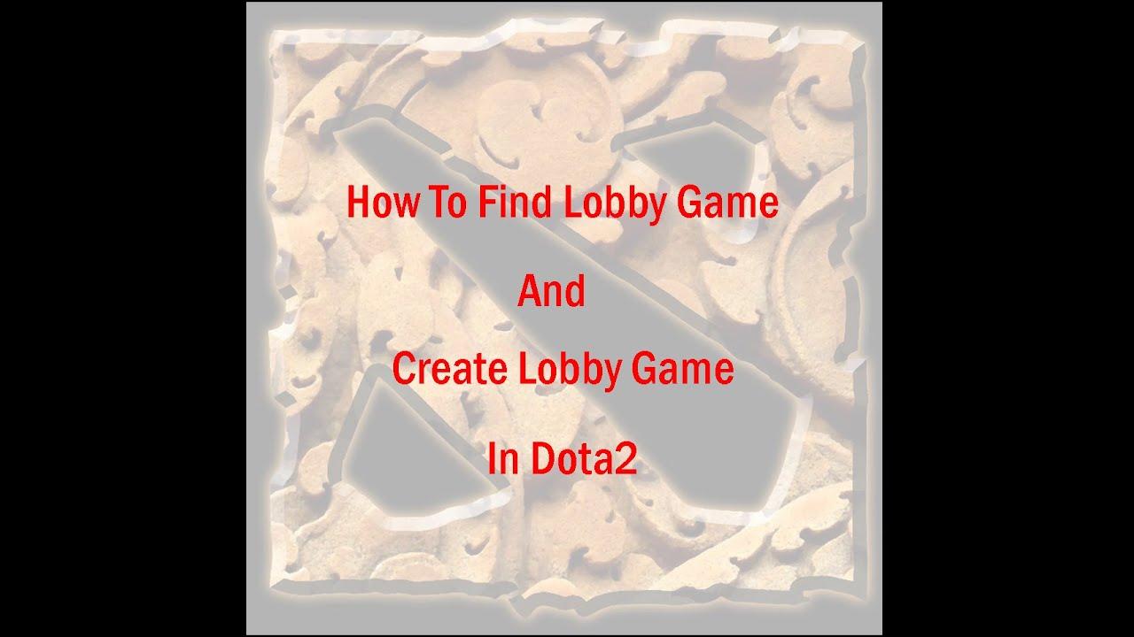 How to create a lobby in Dota