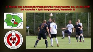 Kreispokal: SG Kausche - SpG Burgneudorf/Neustadt II 6:1