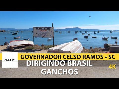 Ganchos • GOVERNADOR CELSO RAMOS •Dirigindo Brasil【4K】