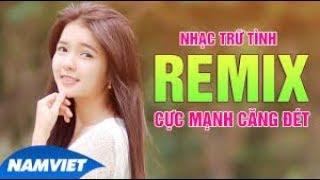 LIVE| Hay mê li | Liên khúc Nhạc trữ tình remix hot 2018