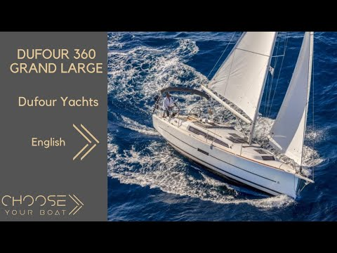DUFOUR 360 Grand Large: Guided Tour (in English)