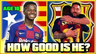 How GOOD Is Barca's 16 Year Old WONDERKID Ansu Fati ACTUALLY?