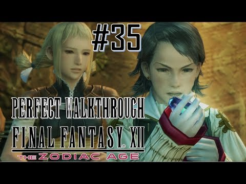 Final Fantasy XII The Zodiac Age - Perfect Walkthrough Part 35