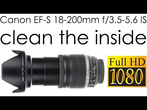 Canon EF-S 18-200mm f/3.5-5.6 IS clean dust from the inside of the lens