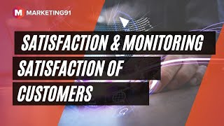 Customer Satisfaction & Mo…