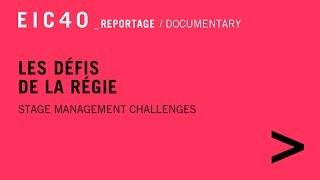 EIC40 - Les défis de la Régie - Reportage