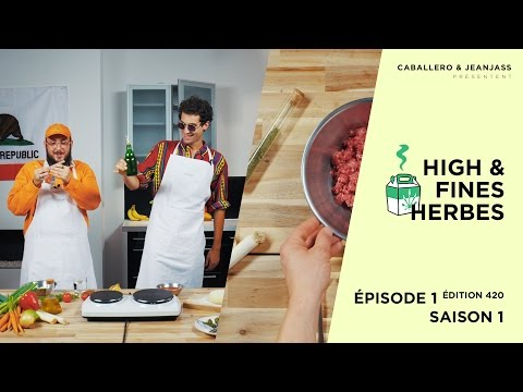 High & Fines Herbes : Episode 1 (édition 420) - Saison 1