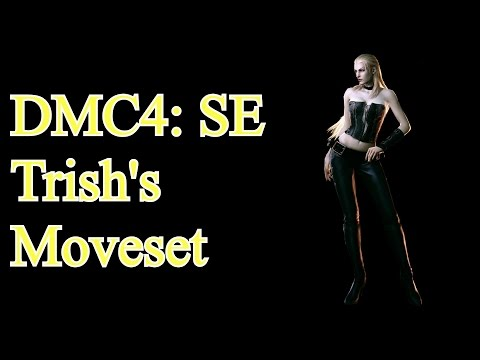 Devil May Cry 4: Special Edition - Trish's Complete Moveset thumbnail