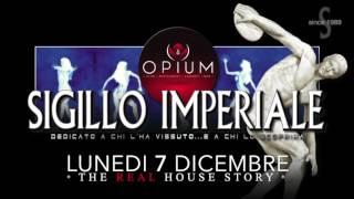 SIGILLO IMPERIALE - 7.12.15 - OPIUM Pordenone