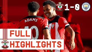 HIGHLIGHTS: Southampton 1-0 Manchester City | Premier League