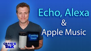 Amazon Echo and Apple Music - Coming Soon to Alexa
