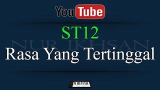 Karaoke ST12 Rasa Yang Tertinggal