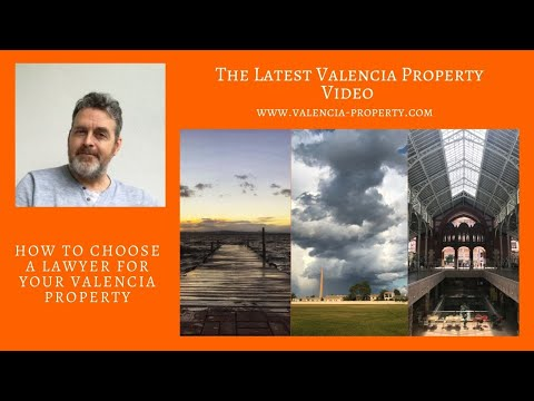 How To Choose Your Valencia Property Lawyer