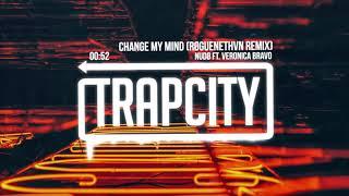 NUDO ft. Veronica Bravo - Change My Mind (ROGUENETHVN Remix)
