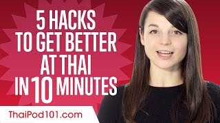5 Learning Hacks to Get Better at Thai