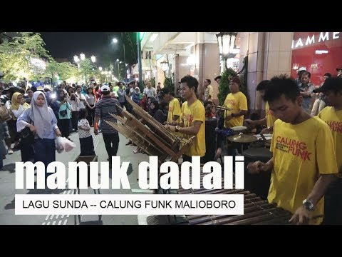 MANUK DADALI GARAPAN CALUNG FUNK MALIOBORO YOGYAKARTA