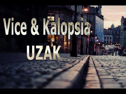 Vice Feat. Kalopsia - UZAK (Lyric Video) #2018