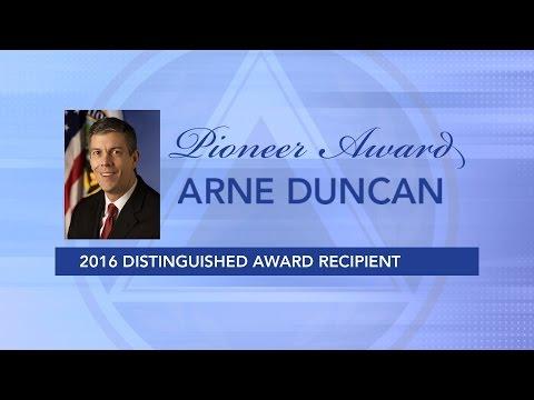 Arne Duncan   2016 Pioneer Award Winner
