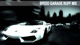 Speed Garage Selector *Speed Garage Ruff 1997 Mix* (96