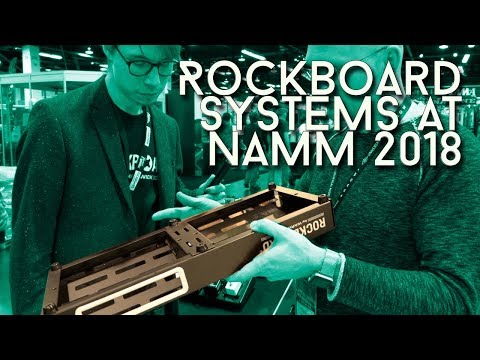New Rockboards at NAMM 18 - someone is trying to make pedal boards better!