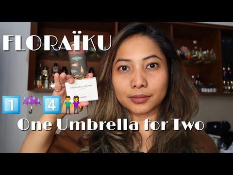 FRAGREVIEW: FLORAÏKU -  One Umbrella For Two Alias Sepayung Berdua