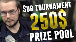 Armada's ULTIMATE SUB Tournament! 250$ Prize pool!