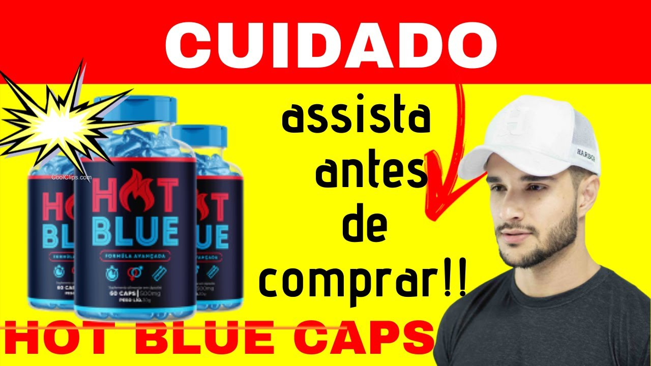 hot blue caps anvisa