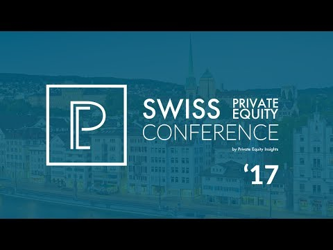 Swiss Private Equity Conference 2017 | 18th May 2017 | Zurich