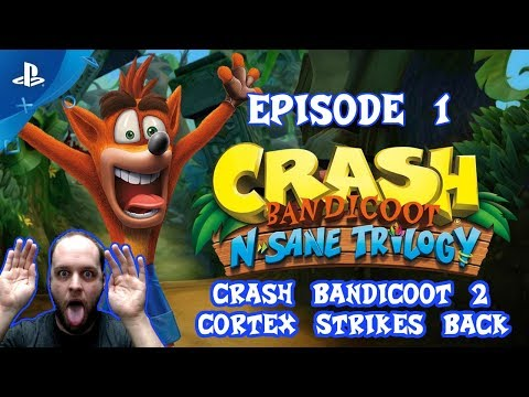 This Got Me Right In The Feels - Crash Bandicoot N. Sane Trilogy [Cortex Strikes Back] Gameplay #01