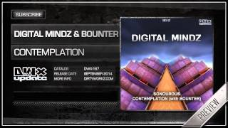 Digital Mindz & Bounter - Contemplation (Official HQ Preview)